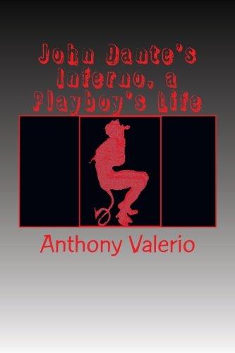 Download John Dante's Inferno, a Playboy's Life pdf epub