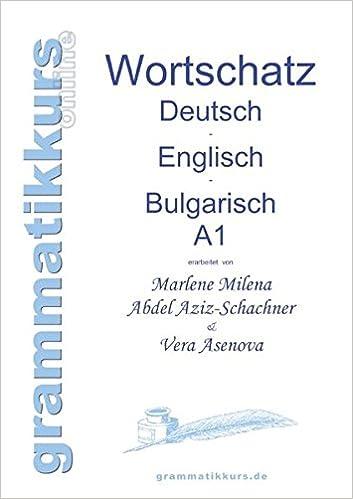 Wörterbuch Deutsch Englisch Bulgarisch A1