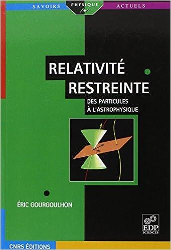 Relativité restreinte: des particules à l'astrophysique
