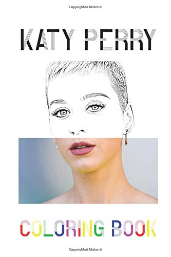 Katy Perry Coloring Book: Colouring Picture Book