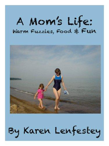A Moms Life: Warm Fuzzies, Food & Fun