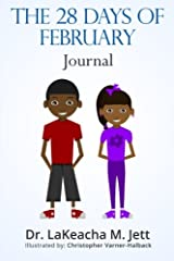 The 28 Days of February: A Writing Journal to Celebrate Black History Paperback