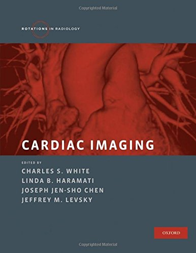 Cardiac Imaging (Rotations in Radiology)
