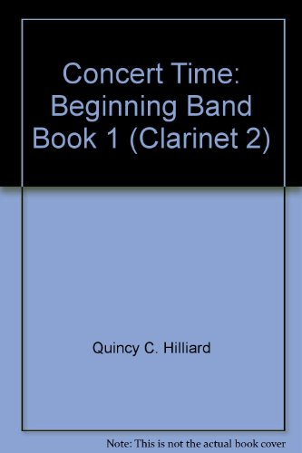 2nd Clarinet (Concert Time Beginning Band Book 1 - 2nd Clarinet)