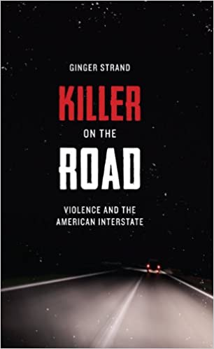 ??VERIFIED?? Killer On The Road: Violence And The American Interstate (Discovering America (University Of Texas Press)). medica razones Swift chambers vessel