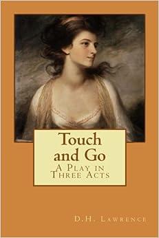 Como Descargar Elitetorrent Touch And Go: A Play In Three Acts Documentos PDF