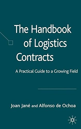 The Handbook of Logistics Contracts: A Practical Guide to a Growing Field