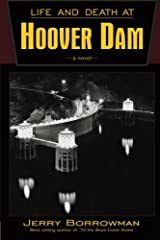 Life and Death at Hoover Dam Paperback