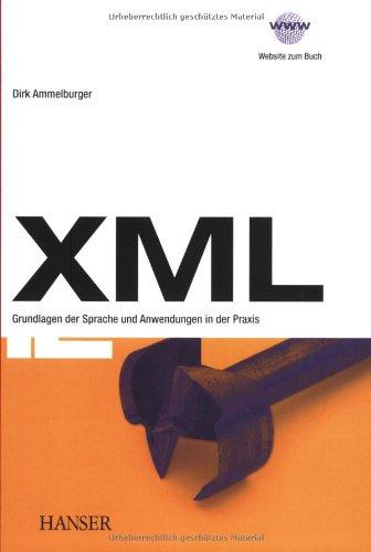 xml-grundlagen-der-sprache-und-anwendungen-in-der-praxis