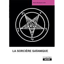 LA SORCIERE SATANIQUE (Camion Noir) (French Edition)