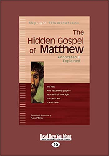 The Hidden Gospel of Matthew: Annotated & Explained Large ...