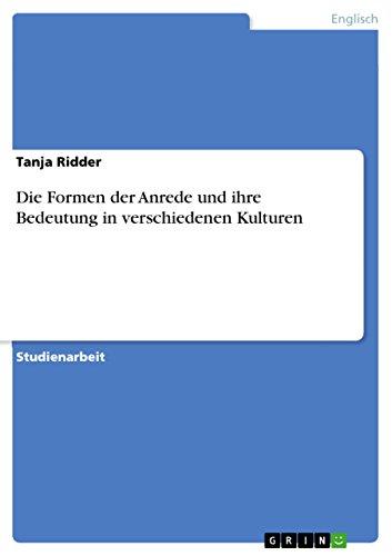 Die Formen der Anrede und ihre Bedeutung in verschiedenen Kulturen (German - Journal Verbal Art