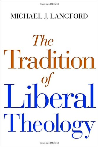 The Tradition of Liberal Theology pdf