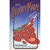 Bloody Mary, Gabrielle Kraft, 0671669419