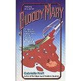 Bloody Mary, Gabrielle Kraft, 0671669419