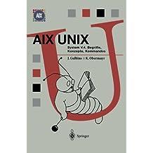AIX UNIX System V.4: Begriffe, Konzepte, Kommandos