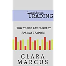 How To Use Excel Sheet For Day Trading