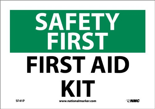 """NMC SF41P OSHA Sign, """"SAFETY FIRST FIRST AID KIT"""", 10"""" Width x 7"""" Height, Pressure Sensitive Vinyl, Green/Black on White"""