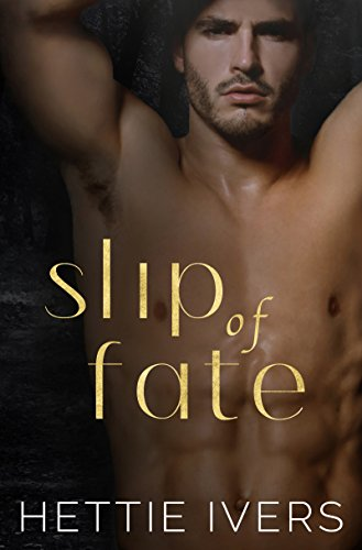 Slip of Fate: An enemies-to-lovers paranormal romance (Werelock Evolution Book 1) by [Ivers, Hettie]