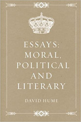 essays moral political and literary david hume   essays moral political and literary david hume  books    amazonca