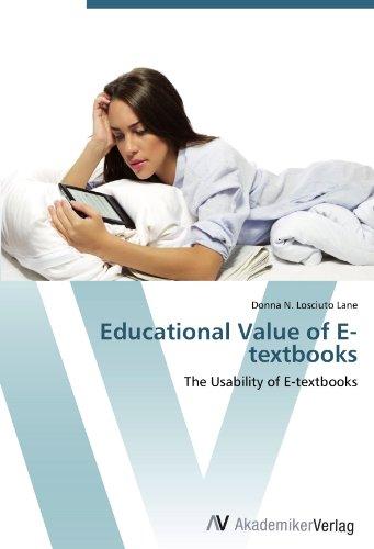 Educational Value of E-textbooks: The Usability of E-textbooks