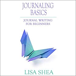 Journaling Basics: Journal Writing for Beginners