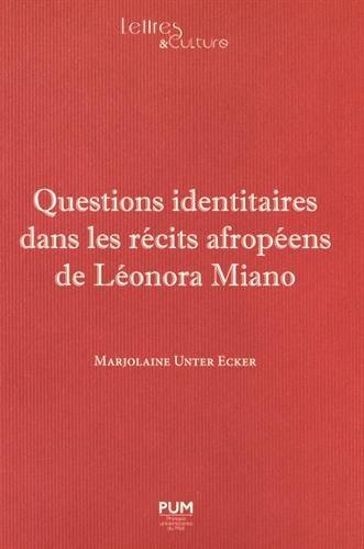 Questions identitaires dans les récits afropéens de Léonora Miano Marjolaine Unter Ecker