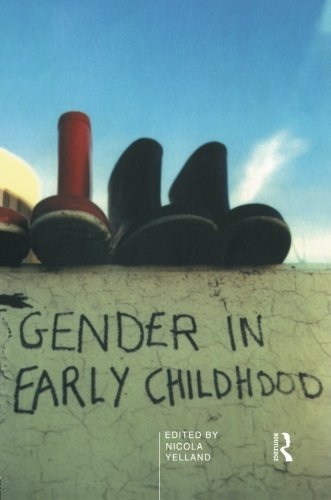 Gender in Early Childhood (Routledge Studies in Distance) by Nicola Yelland
