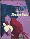 The Case of the Elevator Duck, Polly Berrien Berends, 0394821157