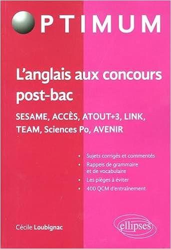 Langlais aux concours post-bac : Sésame, Accès, Atout+3, Link, Team, Sciences Po, Avenir Optimum: Amazon.es: Cécile Loubignac: Libros en idiomas ...