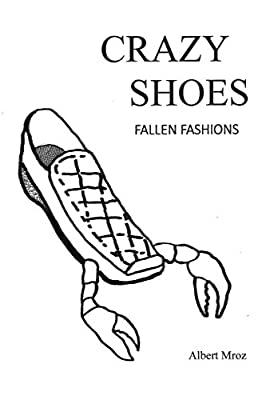 Crazy Shoes - Fallen Fashions
