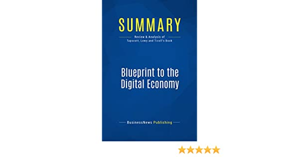Amazon summary blueprint to the digital economy review and amazon summary blueprint to the digital economy review and analysis of tapscott lowy and ticolls book ebook businessnews publishing kindle store malvernweather Gallery