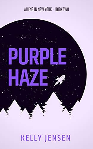 Purple Haze (Aliens in New York Book 2)