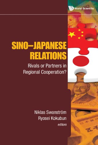 Download Sino-Japanese Relations:Rivals or Partners in Regional Cooperation? Pdf