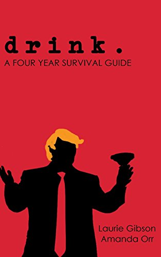 drink.: A Four Year Survival Guide