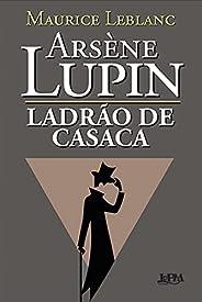 Arsène Lupin, Ladrão de Casaca