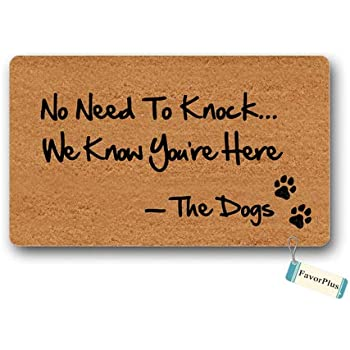 Amazon Com Doormat No Need To Knock We Know You Re Here