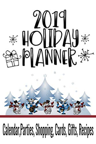 "2019 Holiday Planner: 6"" x 9"" Organizer for Thanksgiving & Christmas Planning with Events, Menus, Recipes, Shopping, Gifts, Holiday Card Lists with ... Calendar, Budget and Much More (56 Pages)"