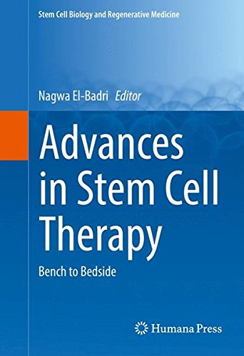 Advances in Stem Cell Therapy: Bench to Bedside (Stem Cell Biology and Regenerative Medicine)