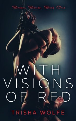 Visions Red Broken Bonds Book