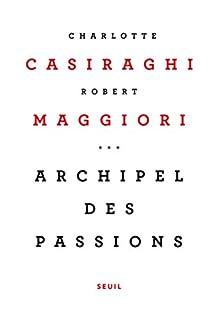 Archipel des passions, Casiraghi, Charlotte