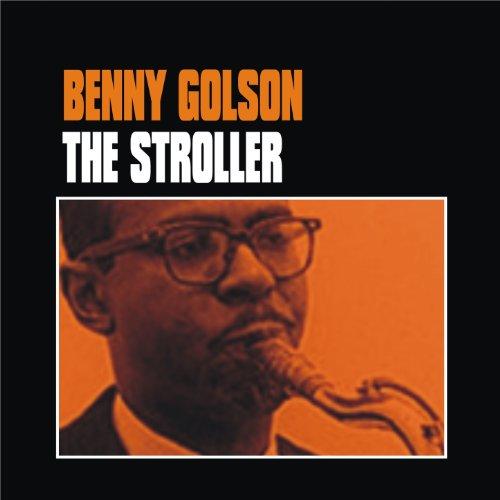 Benny Golson The Stroller - 1