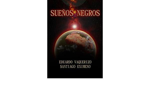 Amazon.com: Sueños negros (Spanish Edition) eBook: Santiago ...