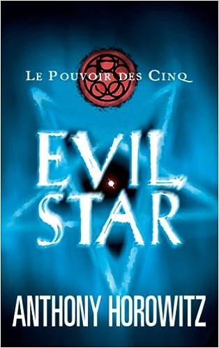 Livre gratuits en ligne Le pouvoir des Cinq - Tome 2 - Evil star pdf, epub