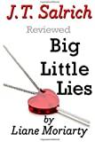 Big Little Lies by Liane Moriarty - Reviewed by J.T. Salrich (2014-12-25)