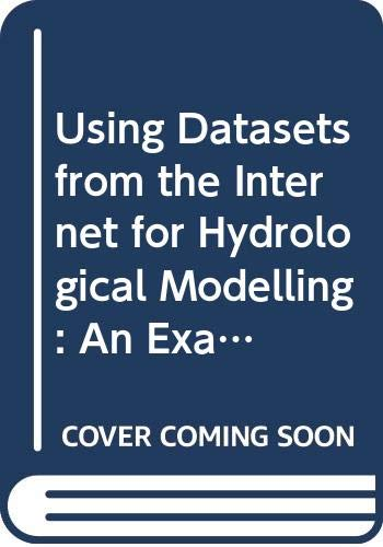 Using Datasets from the Internet for Hydrological Modelling: An Example from the Kucuk Menderes Basin, Turkey (Research Report)