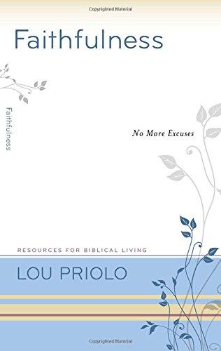 Faithfulness: No More Excuses (Resources for Biblical Living) pdf epub