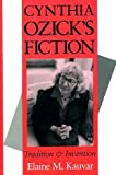 Cynthia Ozick's Fiction : Tradition and Invention, Kauvar, Elaine M. and Kauvar, Elaine, 0253331293