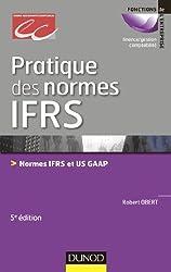 Pratique des normes IFRS - 5e édition - Normes IFRS et US GAAP