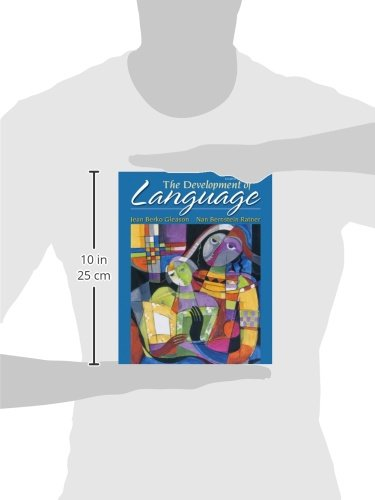 The Development of Language (8th Edition) (The Allyn & Bacon Communication Sciences and Disorders Series)